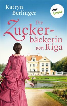 Die Zuckerbäckerin von Riga