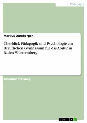 Überblick Pädagogik und Psychologie am Beruflichen Gymnasium für das Abitur in Baden-Württemberg