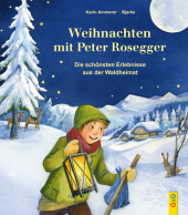 Weihnachten mit Peter Rosegger Cover
