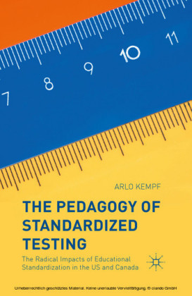 The Pedagogy of Standardized Testing