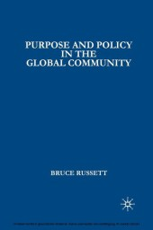 Purpose and Policy in the Global Community