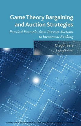 Game Theory Bargaining and Auction Strategies