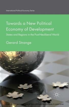 Towards a New Political Economy of Development
