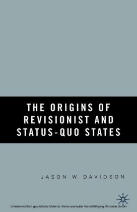 The Origins of Revisionist and Status-Quo States