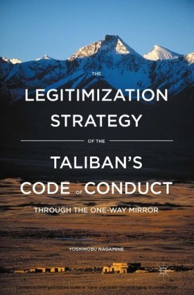 The Legitimization Strategy of the Taliban's Code of Conduct