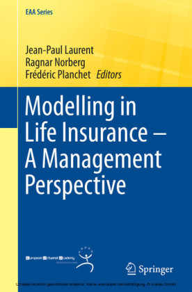 Modelling in Life Insurance - A Management Perspective