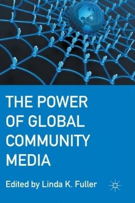 The Power of Global Community Media