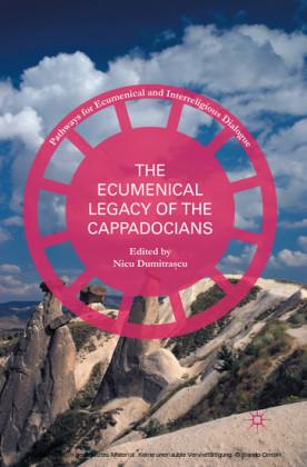 The Ecumenical Legacy of the Cappadocians