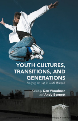 Youth Cultures, Transitions, and Generations