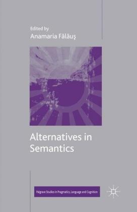 Alternatives in Semantics