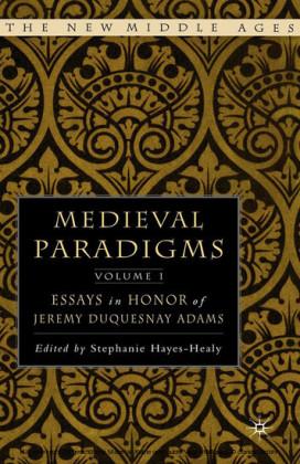 Medieval Paradigms: Volume I