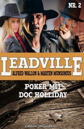 Leadville #2: Poker mit Doc Holliday