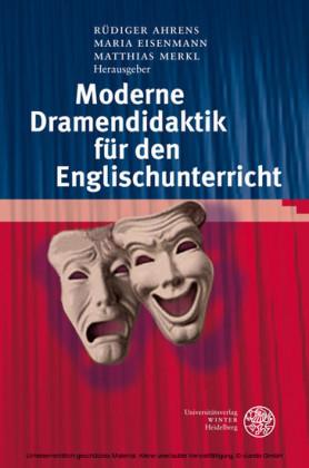 Moderne Dramendidaktik für den Englischunterricht