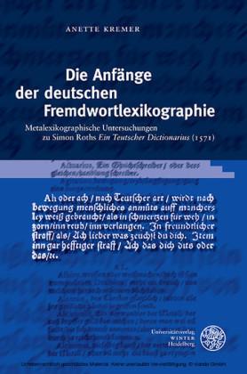 Die Anfänge der deutschen Fremdwortlexikographie