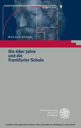 Die 68er Jahre und die Frankfurter Schule