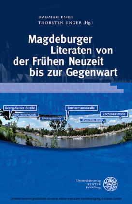 Magdeburger Literaten von der Frühen Neuzeit bis zur Gegenwart