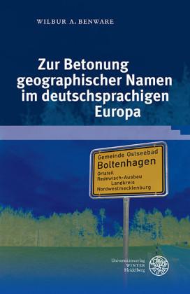 Zur Betonung geographischer Namen im deutschsprachigen Europa