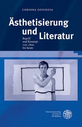 Ästhetisierung und Literatur