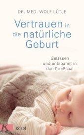 Vertrauen in die natürliche Geburt Cover