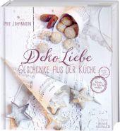 DekoLiebe - Geschenke aus der Küche Cover