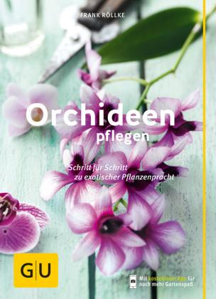 orchideen pflegen frank r llke 9783833850684 b cher garten pflanzen natur. Black Bedroom Furniture Sets. Home Design Ideas
