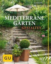 Mediterrane Gärten gestalten Cover