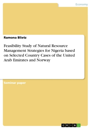 Feasibility Study of Natural Resource Management Strategies for Nigeria based on Selected Country Cases of the United Ar