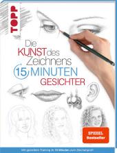 Die Kunst des Zeichnens - 15 Minuten Gesichter Cover