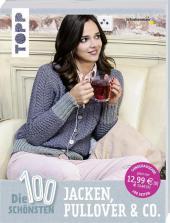 Die 100 schönsten Jacken, Pullover & Co. Cover