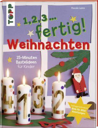 1,2,3 . . . fertig! Weihnachten