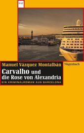 Carvalho und die Rose von Alexandria