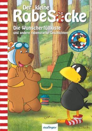 Der kleine Rabe Socke - Die Wunscherfüllkiste und andere rabenstarke Geschichten