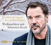 Und lauscht hinaus den weißen Wegen - Weihnachten mit Sebastian Koch, 1 Audio-CD Cover