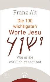 Die 100 wichtigsten Worte Jesu Cover