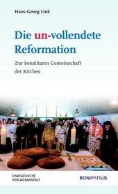Die un-vollendete Reformation