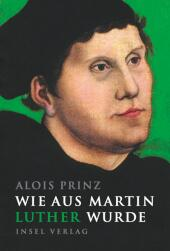 Wie aus Martin Luther wurde Cover