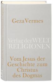 Vom Jesus der Geschichte zum Christus des Dogmas Cover