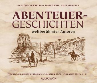 Abenteuergeschichten weltberühmter Autoren, 10 Audio-CDs