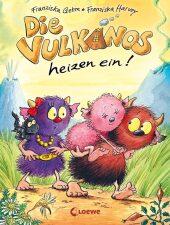Die Vulkanos heizen ein! Cover