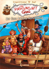 Die Piratenschiffgäng - Der fiese Admiral Hammerhäd Cover