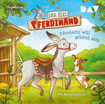 Der Esel Pferdinand - Pferdsein will gelernt sein, 2 Audio-CDs