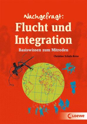Nachgefragt: Flucht und Integration