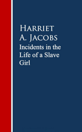 Incidents in the Life of a Slave Girl.