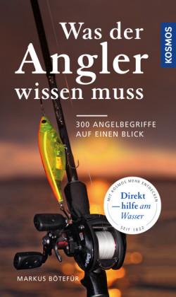 Was der Angler wissen muss