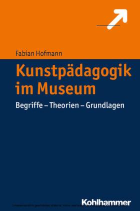 Kunstpädagogik im Museum