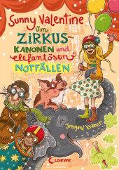 Sunny Valentine - Von Zirkuskanonen und elefantösen Notfällen Cover
