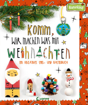 Komm, wir machen was mit Weihnachten