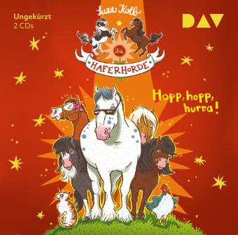 Die Haferhorde - Hopp, hopp, hurra!, 2 Audio-CDs