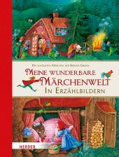 Meine wunderbare Märchenwelt in Erzählbildern Cover