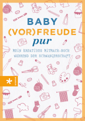 Baby(vor-)freude pur Cover